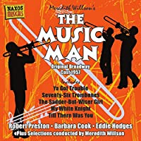 ウィルソン:ザ・ミュージック・マン‐76 本のトロンボーン オリジナル・ブロードウェイ・キャスト・レコーディング 1957 年 (The Music Man)