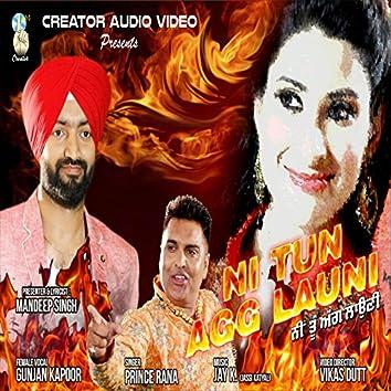 Ni Tun Agg Launi (feat. Gunjan Kapoor)