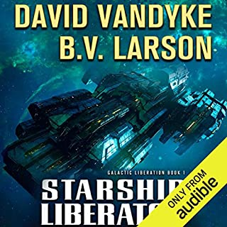 Starship Liberator     Galactic Liberation, Book 1              By:                                                                                                                                 David VanDyke,                                                                                        B. V. Larson                               Narrated by:                                                                                                                                 Mark Boyett                      Length: 16 hrs and 4 mins     256 ratings     Overall 4.3