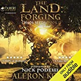 The Land: Forging: Chaos Seeds, Book 2