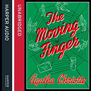 The Moving Finger                   By:                                                                                                                                 Agatha Christie                               Narrated by:                                                                                                                                 Richard E Grant                      Length: 6 hrs and 23 mins     90 ratings     Overall 4.7