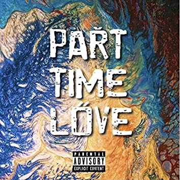 Part Time Love (feat. J-Swizz)