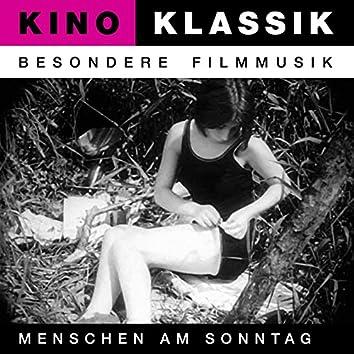 Menschen Am Sonntag - Original Soundtrack, Kino Klassik