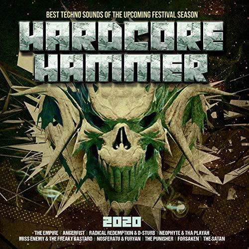 Hardcore Hammer 2020 - Best Techno Sounds of the Upcoming Festival Season [Explicit]