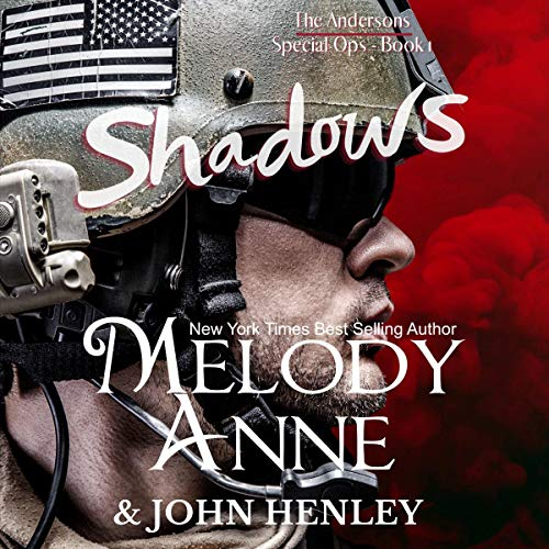 Shadows Audiobook By Melody Anne, John Henley cover art