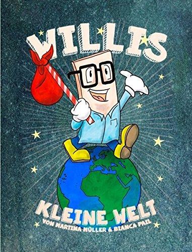 Willis kleine Welt: Band 1