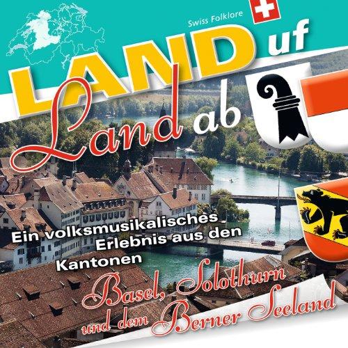 Land Uf Land Ab - Basel-Solothurn-Berner Seeland