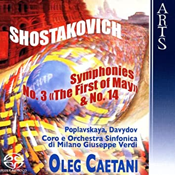 Shostakovich: Symphonies No. 3, Op. 20 & No. 14, Op. 135