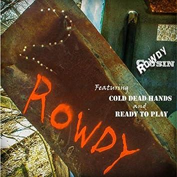 2 Rowdy