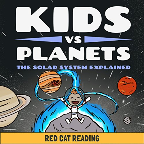 Kids vs Planets: The Solar System Explained audiobook cover art