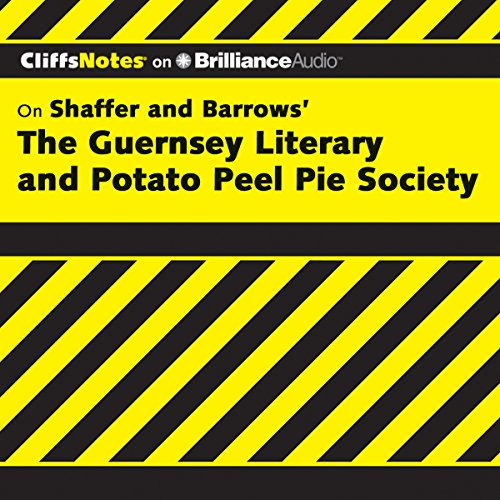 The Guernsey Literary and Potato Peel Pie Society: CliffsNotes audiobook cover art