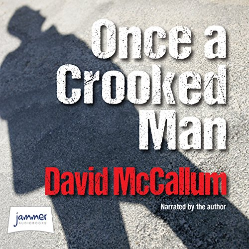 Once a Crooked Man cover art