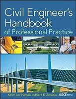Civil Engineer's Handbook of Professional Practice (Asce Press)