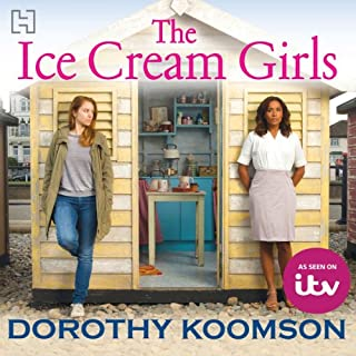 The Ice Cream Girls                   By:                                                                                                                                 Dorothy Koomson                               Narrated by:                                                                                                                                 Adjoa Andoh,                                                                                        Julie Maisey,                                                                                        Sean Barrett                      Length: 13 hrs and 26 mins     243 ratings     Overall 4.4