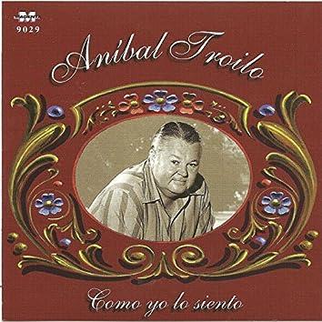 Anibal Troilo - Como yo lo siento