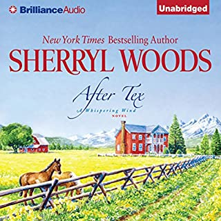 After Tex                   By:                                                                                                                                 Sherryl Woods                               Narrated by:                                                                                                                                 Christina Traister                      Length: 10 hrs and 15 mins     288 ratings     Overall 4.2