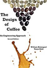 The Design of Coffee: An Engineering Approach