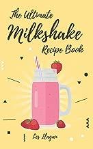 Best the ultimate milkshake Reviews