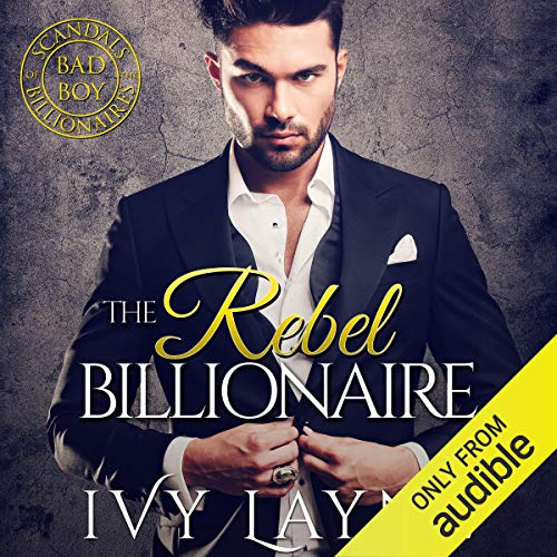 The Rebel Billionaire audiobook cover art