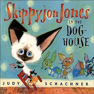 Skippyjon Jones in the Dog-House  audiobook cover art