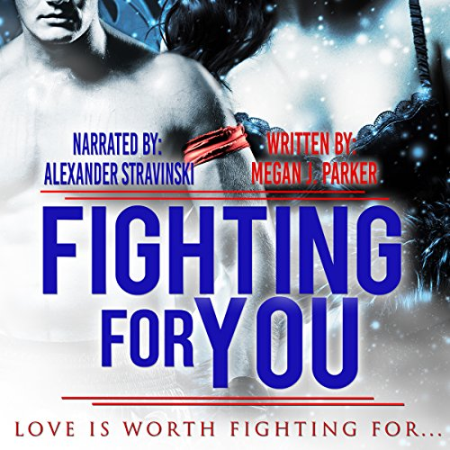 Fighting for You audiobook cover art