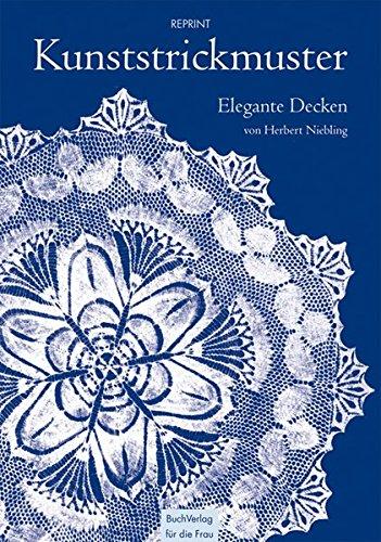 Kunststrickmuster: Elegante Decken