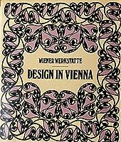 Wiener Werkstatte: Design in Vienna 1903-1932