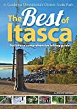 The Best of Itasca: A Guide to...