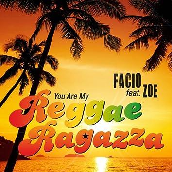 (You Are My) Reggae Ragazza