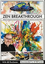 Zen Breakthrough: Making Contemporary Experimental Art with Sumi Brushes, Reed Pens and Mixed Media