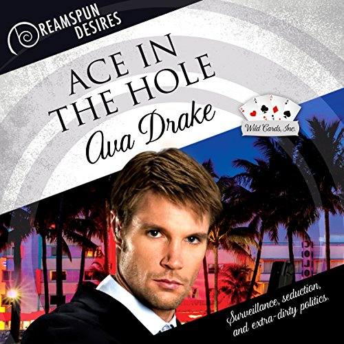 Ace in the Hole Audiobook By Ava Drake cover art