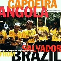Capoeira Angola From Salvador Brazil by Grupo De Capoeira Angola Pelourinho (1996-01-23)