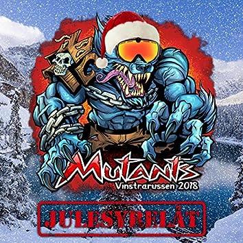 Mutants 2018 (Julesyrelåt)
