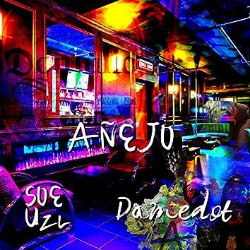 Anejo (feat. Damedot)
