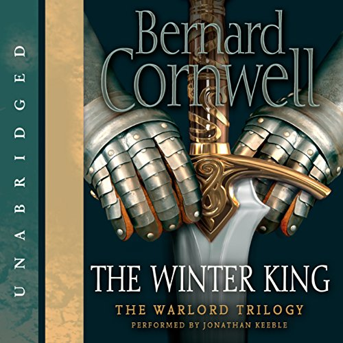 The Winter King                   By:                                                                                                                                 Bernard Cornwell                               Narrated by:                                                                                                                                 Jonathan Keeble                      Length: 19 hrs and 55 mins     1,956 ratings     Overall 4.6