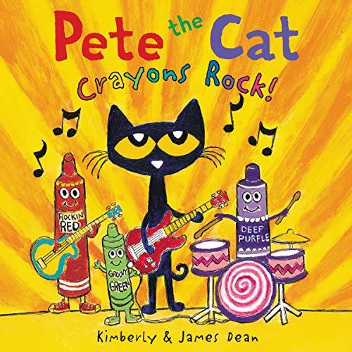 Couverture de Pete the Cat: Crayons Rock!
