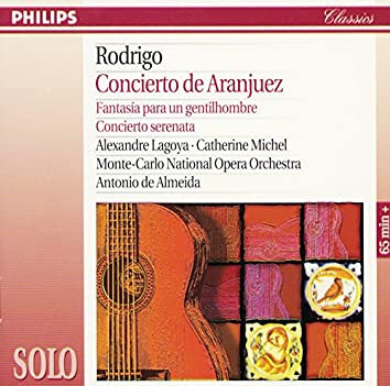 Rodrigo: Concierto De Aranjuez; Fantasía Para Un Gentilhombre; Concierto Serenata