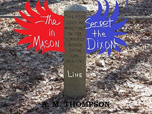 The SECRET in the MASON-DIXON LINE (English Edition)
