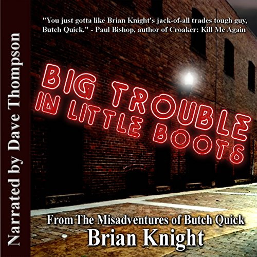 Big Trouble in Little Boots cover art