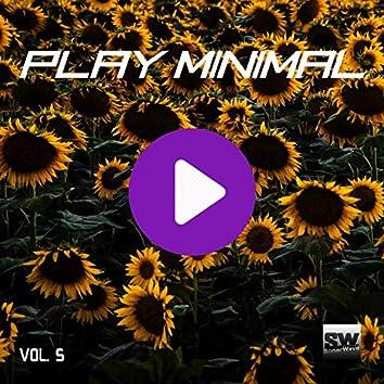 Play Minimal, Vol. 5