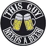 THIS GUY NEeds A BEER Écusson thermocollant bière, Biker Patch Rocker Repasser Heavy Metal Trash-Metal Cadeau Biker Motard Bricolage Application pour Veste/Weste/Jean/Bateau/Coffre de Moto 90 x 90 mm