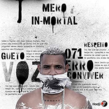 Mero In-Mortal