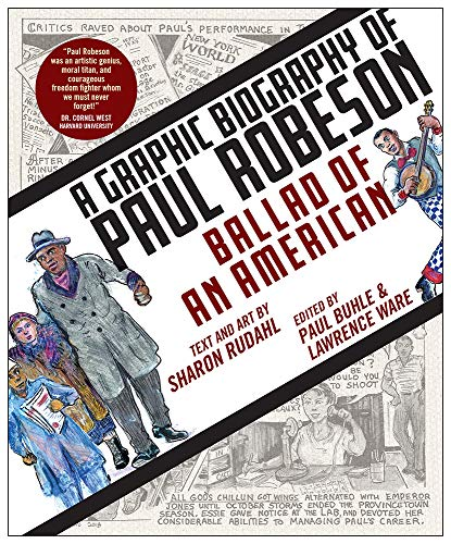 Compare Textbook Prices for Ballad of an American: A Graphic Biography of Paul Robeson  ISBN 9781978802087 by Rudahl, Sharon,Buhle, Paul,Ware, Lawrence,Rudahl, Sharon