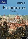 Florencia. Itinerarios (Guías Itinerarios Lonely Planet)