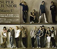 Special Single / Marry U / Ltd Edition by Super Junior (2008-11-26)