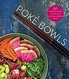 Poké Bowls: 50 Nutrient-Packed Recipes for Hawaiian-Inspired Bowls (English Edition)