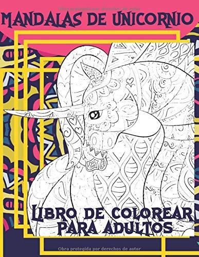 Mandalas de Unicornio - Libro de colorear para adultos ?
