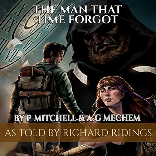 The Man That Time Forgot: Book 1 audiobook cover art