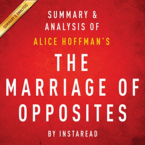 The Marriage of Opposites by Alice Hoffman - Summary & Analysis audiobook cover art