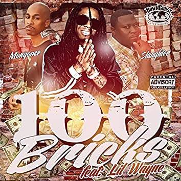 100 Bricks (feat. Lil Wayne)